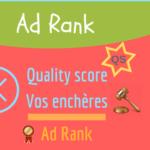 Quels sont les enjeux du Quality Score pour vos campagnes AdWords ?