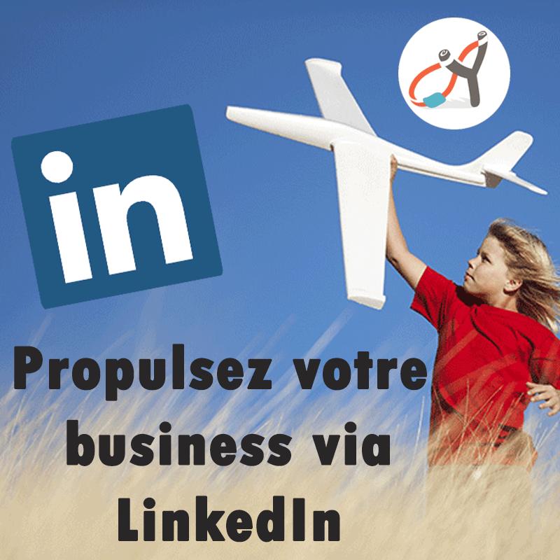 Propulsez votre business via linkedin