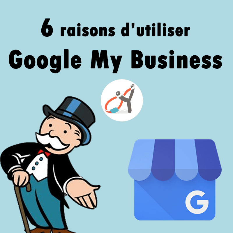 6 raisons d'utiliser google my business