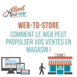 Qu'est-ce-que le Web to Store ? Développez vos ventes en physique grâce à Internet !