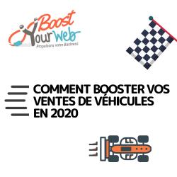 [Infographie] Comment booster simplement vos ventes de véhicules en 2020.