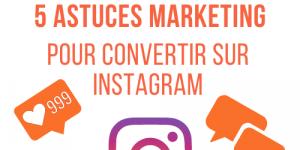 astuce marketing instagram