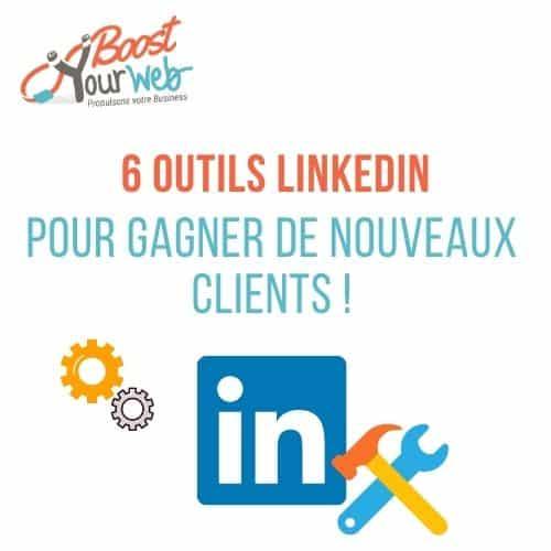 6 Outils de Prospection pour Générer des Leads sur LinkedIn