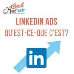 Qu'est-ce-que LinkedIn Ads et pourquoi l'utiliser ?