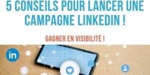 Campagne LinkedIn réussie