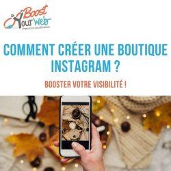 Comment créer sa boutique Instagram ?
