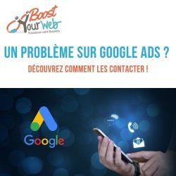 Comment contacter l'assistance Google Ads ?
