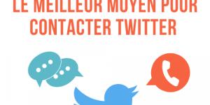 le meilleur moyen pour contacter twitter