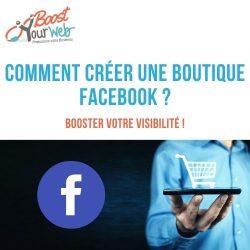 Comment créer une boutique Facebook ?