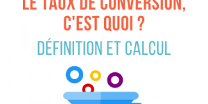 taux de conversion calcul
