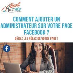 Comment ajouter un administrateur sur une page Facebook ?