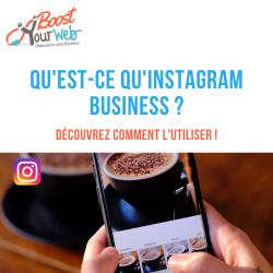 Qu'est ce qu'Instagram Business et pourquoi l'utiliser ?
