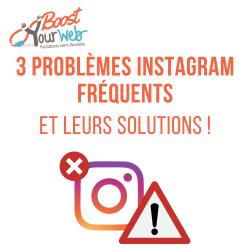 Problème Instagram : les plus fréquents et solutions !