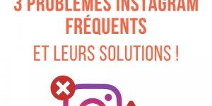 problèmes avec instagram