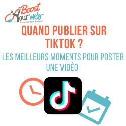 Quand Publier sur TikTok : les Meilleurs Moments pour Poster sur TikTok !