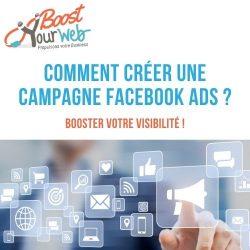 Comment créer une campagne Facebook Ads ?