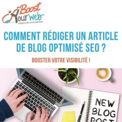Comment rédiger un article de blog ?