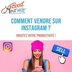 Comment vendre sur Instagram en 2021 ?