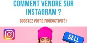 comment vendre sur instagram