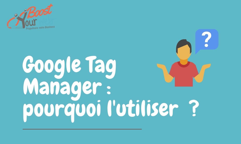 Utiliser Google Tag Manager